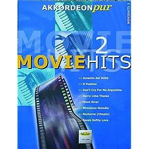 Akkordeon pur: Movie-Hits 2. Spezialarrangements im mittleren Schwierigkeitsgrad