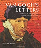 Van Gogh s Letters: The Mind of the Artist in Paintings, Drawings, and Words, 1875-1890