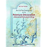 Art & techniques de la peinture dcorativepar Michel Nada