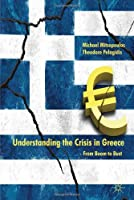 Understanding the Crisis in Greece: From Boom to Bust Front Cover
