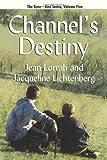 Channel's Destiny: Sime~Gen, Book Five (1434412245) by Lorrah, Jean