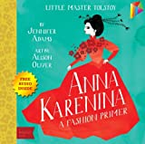 img - for Anna Karenina A BabyLit  Fashion Primer: --- Free Audio Book Inside book / textbook / text book