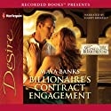 Billionaire's Contract Engagement (       UNABRIDGED) by Maya Banks Narrated by Harry Berkeley