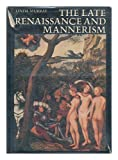 The Late Renaissance and Mannerism. (0500180725) by Murray,Linda