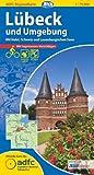 ADFC-Regionalkarte Lübeck und Umgebung mit Tagestouren-Vorschlägen, 1:75.000, reiß- und wetterfest, GPS-Tracks Download: Mit Holst. Schweiz und Lauenburgischen Seen