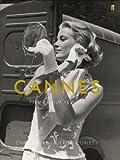 Cannes: Inside the World's Premier Film Festival