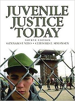 Juvenile Justice Today: Gennaro F.;Simonsen, Clifford E