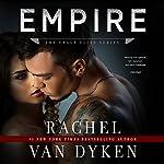 Empire: Eagle Elite, Book 7 | Rachel Van Dyken