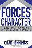 img - for Forces of Character: Conversations About Building A Life Of Impact book / textbook / text book
