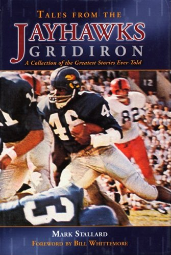 Tales From the Jayhawks Gridiron PDF
