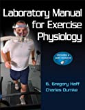 Laboratory Manual for Exercise Physiology With Web Resource