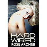 Hard Wiredby Rose Archer