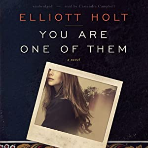 You Are One of Them | [Elliott Holt]