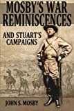 img - for Mosby's War Reminiscences: And Stuart's Campaigns book / textbook / text book