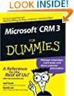 Microsoft CRM 3 For Dummies