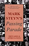 Mark Steyn's Passing Parade (0973157011) by Mark Steyn
