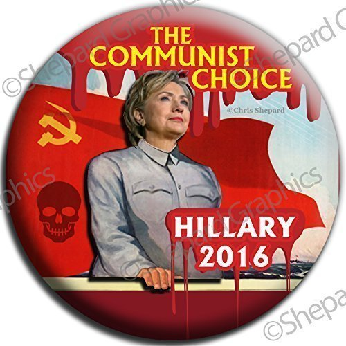6-pack-hillary-the-communist-choice-for-president-anti-clinton-button-pin-badge-225-political-democr