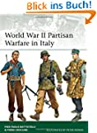 World War II Partisan Warfare in Ital...
