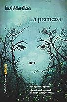 LA PROMESSA: IL SESTO CASO DELLA SEZIONE Q (ITALIAN EDITION)