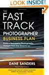 The Fast Track Photographer Business...