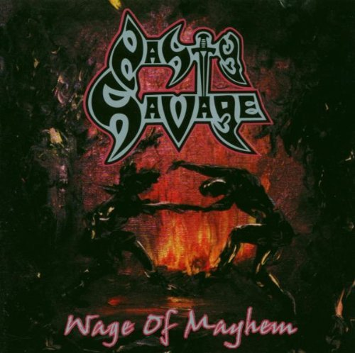 Wage of Mayhem by Nasty Savage (2003-03-03)
