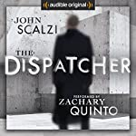 The Dispatcher | John Scalzi
