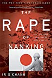 img - for The Rape of Nanking: The Forgotten Holocaust of World War 2 book / textbook / text book
