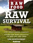 Raw Survival: Living the Raw Lifestyl...