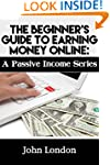 2015 Beginner's Guide To Earning Mone...