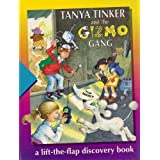 Tanya Tinker and the Gizmo Gang: A Lift-The-Flap Discovery Bookby ELP