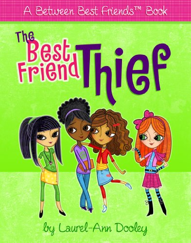 Kindle Nation Daily Bargain Book Alert: Laurel-Ann Dooley's BEST FRIEND THIEF - A Treat For The Kiddies at a Great Price - 99 Cents on Kindle!
