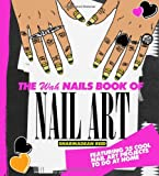 Cover of The WAH Nails Book of Nail Art by Sharmadean Reid 1742703208