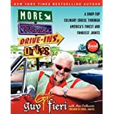 More Diners Drive-Ins And Dives: A Drop-Top Culinary Cruise Through America&#39;s Finest and Funkiest Jointsby Guy Fieri