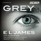 Grey: Fifty Shades of Grey von Christian selbst erzählt (audio edition)