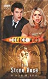 Jacqueline Rayner Doctor Who - The Stone Rose (New Series Adventure 7)