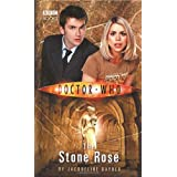"Doctor Who: The Stone Rose (Doctor Who (BBC Hardcover))von ""Jacqueline Rayner"""