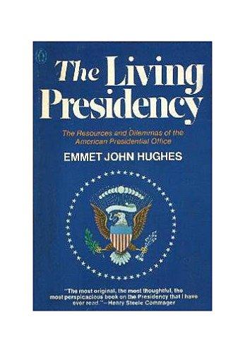 Image for The Living Presidency