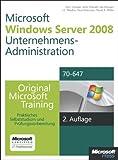 img - for Windows Server 2008 Unternehmensadministration - Original Microsoft Training f r Examen 70-647 book / textbook / text book