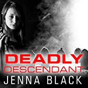 Deadly Descendant: Nikki Glass, Book 2 | [Jenna Black]