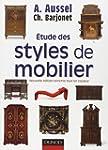 Etude des Styles de Mobilier 2e Ed.
