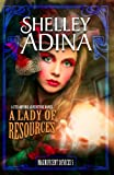 A Lady of Resources: A steampunk adventure novel (Magnificent Devices)