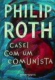 Casei Com Um Comunista (Em Portugues do Brasil)
