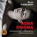 Roma Enigma (Les saisons meurtrières 2) | Gilda Piersanti