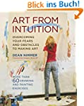 Art From Intuition: Overcoming your F...