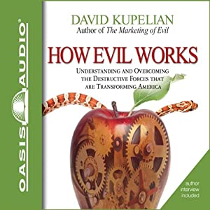 How Evil Works Audiobook
