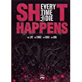 "Every Time I Die - Shit Happensvon ""Every Time I Die"""