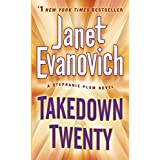 Takedown Twenty: A Stephanie Plum Novel ~ Janet Evanovich