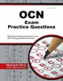 img - for OCN Exam Practice Questions: OCN Practice Tests & Exam Review for the ONCC Oncology Certified Nurse Exam book / textbook / text book