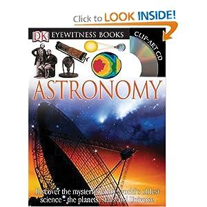 Astronomy (DK Eyewitness Books) Kristen Lippincott