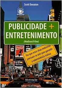 Publicidade Mais Entretenimento (Em Portuguese do Brasil): Scott